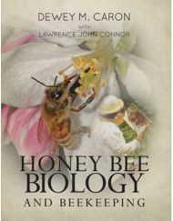 Honey Bee Biology and Beekeeping caron